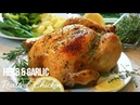 Herb Garlic Juicy ROASTED CHICKEN