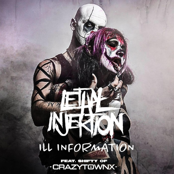 Lethal Injektion - Ill Information (Single)