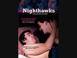 Ночные птицы Полуночники Nighthawks 1978