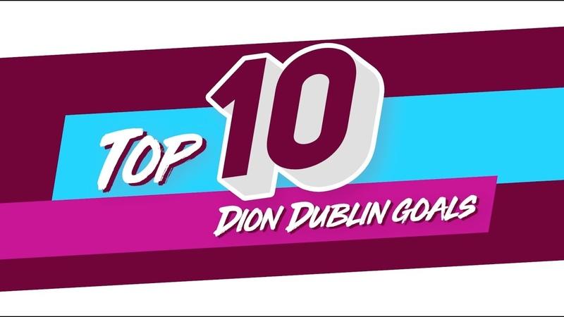 Icons Dion Dublin's top 10 Aston Villa goals