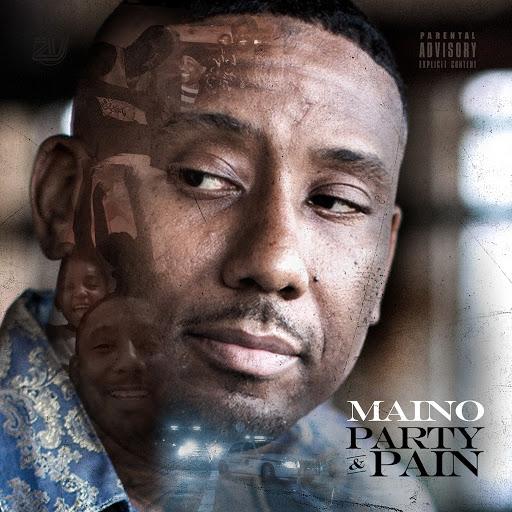 Maino альбом Party & Pain