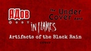 In Flames Artifacts of the Black Rain Full band cover by The UnderCover Band Moscow АДов фест