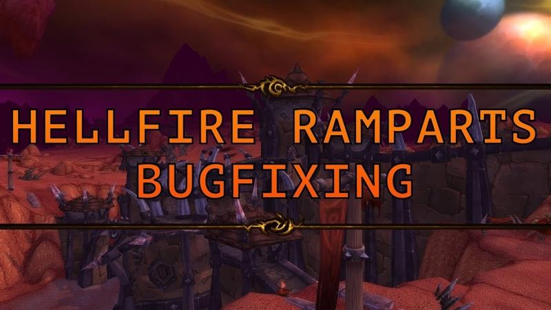 Bugfixing: Hellfire Ramparts [Moonwell.ws]