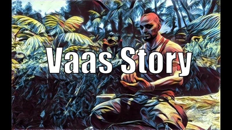 Far Cry 3    Vaas Story