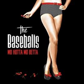 The Baseballs альбом Mo Hotta Mo Betta