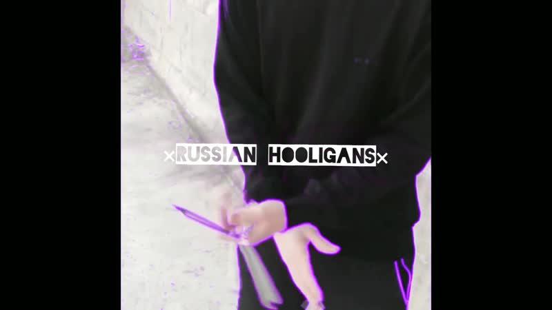×RUSSIAN HOOLIGANS× 301