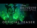 Малефисента Владычица тьмы / Maleficent Mistress of Evil - тизер