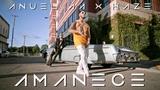 Anuel AA &amp Haze - Amanece 2018 Official Video