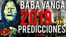 PREDICCIONES 2019 DE BABA VANGA REVELADAS! ¡¡¡DEBES VER ¡NO TENGAS MIEDO!