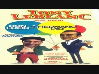 Cine clásico.-don lucio y el hermano pío.-(1960).español
