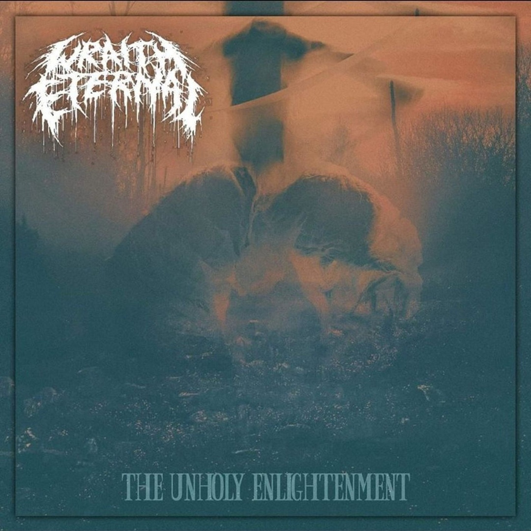 Wraith Eternal - The Unholy Enlightenment (2018)