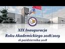 XIX Инаугурация/Начало учебного года 2018/2019 - Państwowa Szkoła Wyższa w Białej Podlaskiej