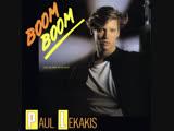 Paul Lekakis - Boom Boom (Let's Go Back To My Room) (1987)
