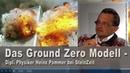 Das Ground Zero Modell Dipl Physiker Heinz Pommer bei SteinZeit 20 01 2019 13724