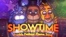 FNAF Song: Showtime   FIVE NIGHTS AT FREDDY'S VR HELP WANTED