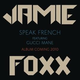 Jamie Foxx альбом Speak French