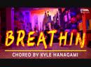 ANYA DASHA KSUSHA | ARIANA GRANDE - Breathin | DANCE COVER | Choreography by Kyle Hanagami