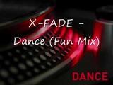 X-Fade - Dance - Fun Mix.wmv