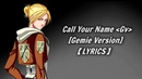 Attack on Titan OST - Call Your Name feat. Gemie w/ Lyrics【Unreleased】HD