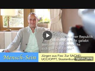 Jürgen aus fiss zur sache- freeman, oppt-ucc, staatenbund, staatsverweigerer, gilt uvm.