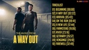 A Way Out - Full Original Soundtrack Tracklist [OST]