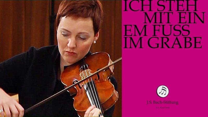 J.S. Bach - Cantata BWV 156 Ich steh mit einem Fuss im Grabe   4 Aria (J. S. Bach Foundation)