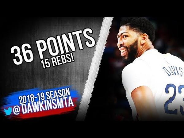 Anthony Davis Highlights 2018.10.11 Pelicans vs Raptors - 36 Pts, 15 Rebs! | FreeDawkins