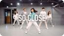 So Close - NOTD, Felix Jaehn ft. Georgia Ku Captain Cuts / Tina Boo Choreography