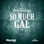 Vybz Kartel альбом So Much Gal