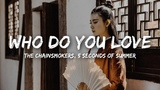 The Chainsmokers - Who Do You Love (Lyrics) ft. 5 Seconds of Summer