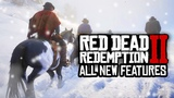 Red Dead Redemption 2 - NEW FEATURES, GORE, BOATS &amp MORE!