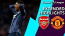 Arsenal v. Manchester United PREMIER LEAGUE EXTENDED HIGHLIGHTS 3/10/19 NBC Sports