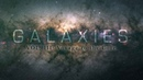 GALAXIES VOL. III : Voyage to the core - 4K timelapse