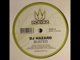 Dj Hazard - Busted