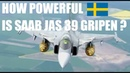 HOW POWERFUL IS SAAB JAS 39 C D GRIPEN JET FIGHTER SPECIFICATION