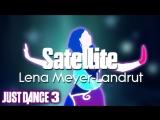 Just Dance Hits Satellite - Lena Meyer-Landrut Just Dance 3