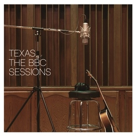 Texas альбом The BBC Sessions