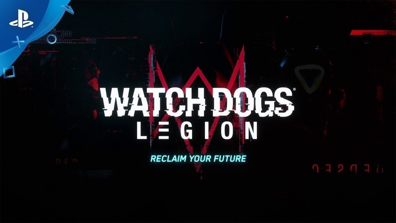 Watch Dogs Legion | Премьерный трейлер с E3 2019 | PS4
