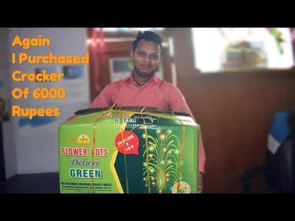 Again I Purchased CrackersOf 6000 Rupees Diwali Cracker Stash 2018 Part 2
