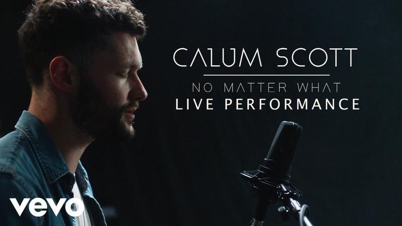 Calum Scott - No Matter What (Vevo Content Provider: UMG)