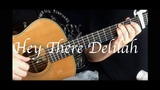 Hey There Delilah - Fingerstyle Guitar