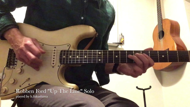Robben Ford Up the Line modern jazz blues guitar solo