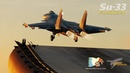 Su-33 for DCS World Official Video