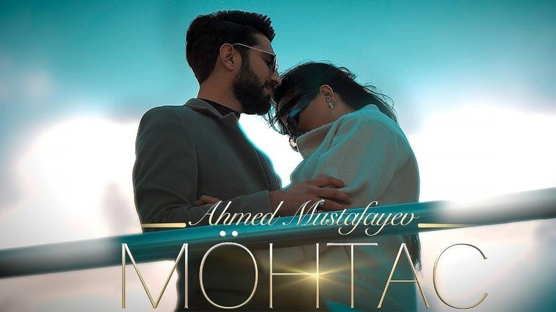 Əhməd Mustafayev - Möhtac (Official Music Video) trend music