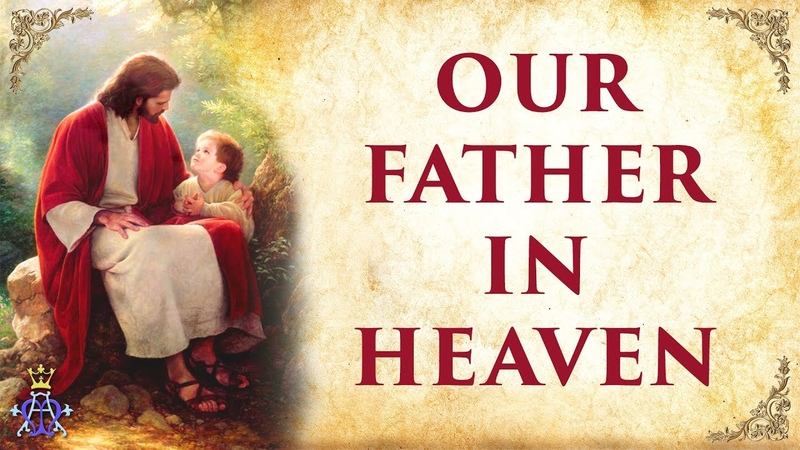Our Father In Heaven The Lord's Prayer