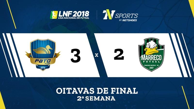 LNF2018 Pato 3 x 2 Marreco Gols Oitavas Volta