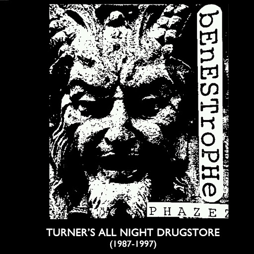Benestrophe альбом Turner's All Night Drugstore (1987-1997)
