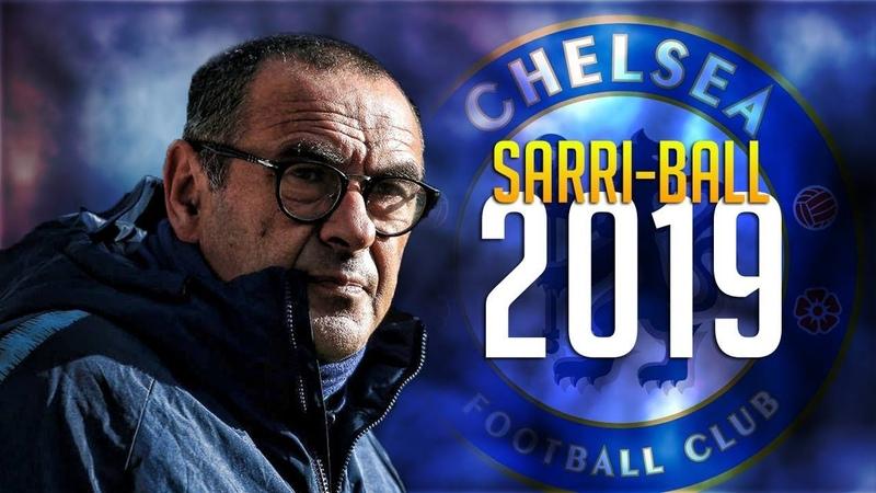 Chelsea FC • The Sarri-Ball Era    2018/2019
