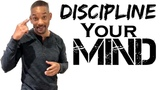 Discipline Your Mind Will Smith