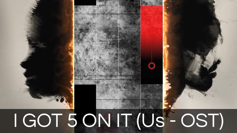 Piano Tiles 2 - Us (2019) Trailer Song - LUNIZ - I GOT 5 ON IT (Custom SongFanmade)